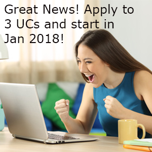 Good News! You can apply to 3 UCs and start in Jan 2018!