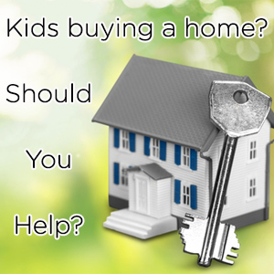 Should you help your kids buy their home?