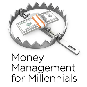 Millennial Money Management