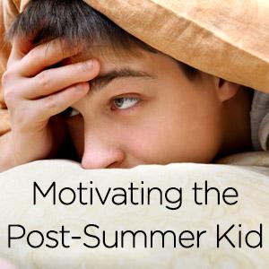 Motivating the post-summer kid