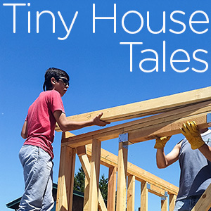 Tiny House Tales